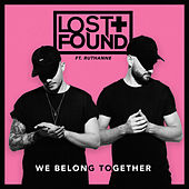 We Belong Together de Lost & Found