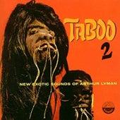 Taboo, Vol. 2: New Exotic Sounds of Arthur Lyman von Arthur Lyman