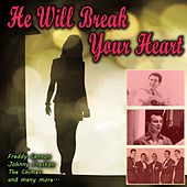 He Will Break Your Heart de Various Artists