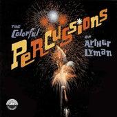 The Colorful Percussions of Arthur Lyman de Arthur Lyman