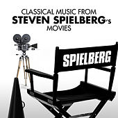 Classical Music from Steven Spielberg's Movies de Various Artists