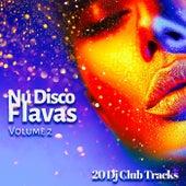 Nu Disco Flavas, Vol. 2 (20 DJ Club Tracks) von Various Artists