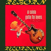 Guitar For Lovers (HD Remastered) by Al Caiola
