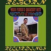 Greatest Hits (HD Remastered) by Webb Pierce