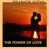 The Power of Love - Single von Francis Goya