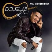 Vem Me Conhecer de Douglas Kali