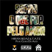Sofro o Que For pelo Amor by Hiran Boaz