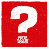 Morgen von Peter Maffay