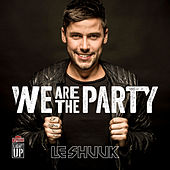 We Are The Party di le Shuuk