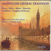An English Choral Tradition de Worcester Cathedral Choir