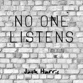 No One Listens de Jack Harris