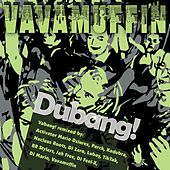 Dubang! de Vavamuffin