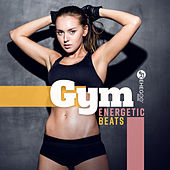 Gym Energetic Beats von Various Artists