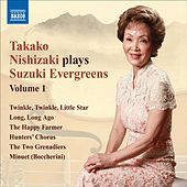 Takako Nishizaki Plays Suzuki Evergreens, Vol. 1 by Various Artists