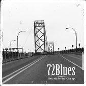 Detroit Border City by 72Blues