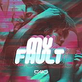 My Fault by Caio Monteiro
