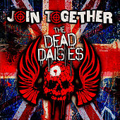 Join Together by The Dead Daisies