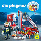 Folge 57: Wasser Marsch bei der Feuerwehr (Das Original Playmobil Hörspiel) von Die Playmos