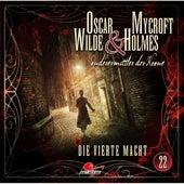 Sonderermittler der Krone, Folge 22: Die vierte Macht by Oscar Wilde