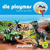 Folge 56: Flucht vor dem T-Rex (Das Original Playmobil Hörspiel) von Die Playmos