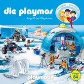Folge 54: Angriff der Eispiraten (Das Original Playmobil Hörspiel) von Die Playmos