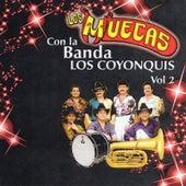 Los Muecas Con La Banda Los Coyonquis de Los Muecas