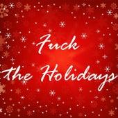 Fuck the Holidays de Ramy