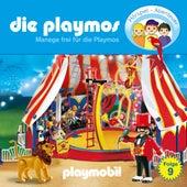 Folge 9: Manege frei für die Playmos (Das Original Playmobil Hörspiel) von Die Playmos