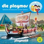 Folge 53: Geheime Schatzsuche auf der Galeere (Das Original Playmobil Hörspiel) von Die Playmos