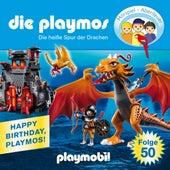 Folge 50: Die heiße Spur der Drachen (Das Original Playmobil Hörspiel) von Die Playmos