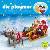 Folge 43: Wirbel um den Weihnachtsmann (Das Original Playmobil Hörspiel) von Die Playmos