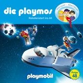 Folge 48: Raketenstart ins All (Das Original Playmobil Hörspiel) von Die Playmos