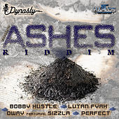 Ashes Riddim by Various Artists