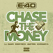 Chase the Money von E-40
