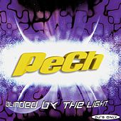 Blinded by the Light de Pech