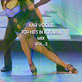 Top Hits in Kizomba Mix Vol.2 (Special Kizomba Instrumental Versions) by Kar Vogue