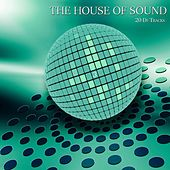 The House of Sound, Vol. 3 (20 DJ Tracks) by Various Artists