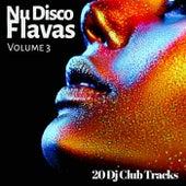 Nu Disco Flavas, Vol. 3 (20 DJ Club Tracks) by Various Artists