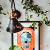 Cry Baby von Mercy B