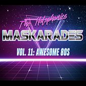 Maskarades, Vol. 11: Awesome 80s von Holophonics