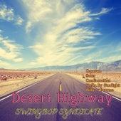 Desert Highway by Swingbop Syndicate