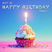 Best Of Happy Birthday Songs van DJ BestMix