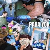 Yok Bruder by Para Yok Mob