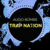 Audio Bombs de Trapnation