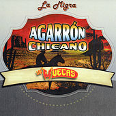 Agarron Chicno by La Migra