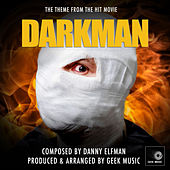 Darkman: Main Title Theme by Geek Music