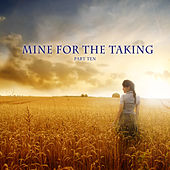 Mine for the Taking, Vol. 10 by Various Artists