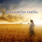 Mine for the Taking, Vol. 6 by Various Artists