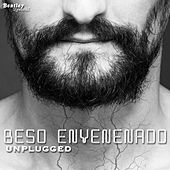 Beso Envenenado by UnplUgged