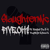 Slaughtermic by FiveOh!1